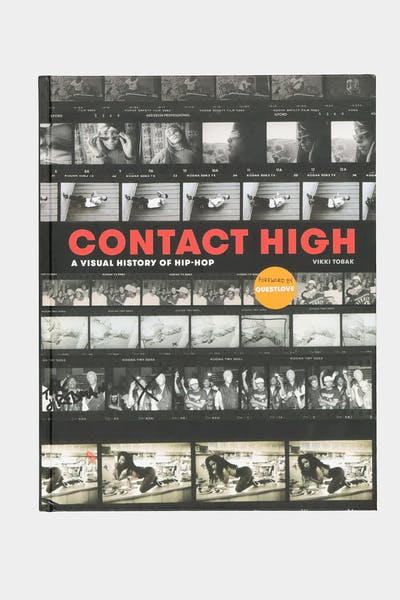CONTACT HIGH: A VISUAL HISTORY OF HIP HOP (HARDCOVER) BY VIKKI TOBAK